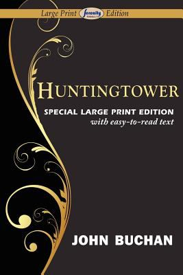 Huntingtower (Large Print Edition) 9781604509786