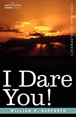 I Dare You! 9781605200194