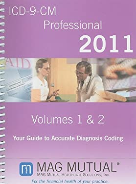 ICD-9-CM Professional, Volumes 1-2: Your Guide to Accurate Diagnosis Coding 9781600990342