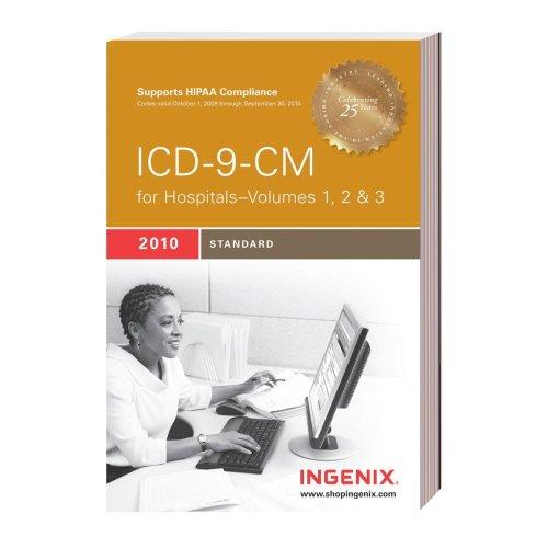 ICD-9-CM Standard for Hopsitals 2010: Vols. 1, 2, & 3 9781601512642