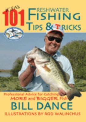 IGFA's 101 Freshwater Fishing Tips and Tricks 9781602390003