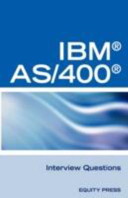 Ibmas400 RPG Interview Questions, Answers, and Explanations: Unofficial RPG IBM AS/400 Certification Review 9781603320498