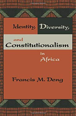 Identity, Diversity, and Constitutionalism in Africa 9781601270344