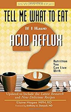 If I Have Acid Reflux: Nutrition You Can Live with 9781601630193