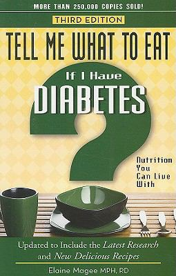 If I Have Diabetes: Nutrition You Can Live with 9781601630216