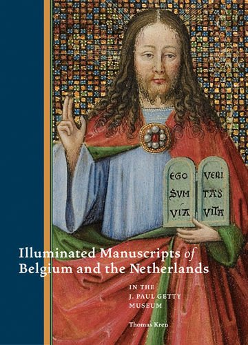 Illuminated Manuscripts from Belgium and the Netherlands in the J. Paul Getty Museum 9781606060148