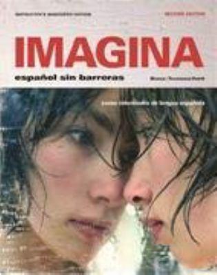 Imagina: Espanol Sin Barreras 9781605760872
