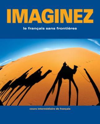 imaginez le francaise sans frontiers cours intermdiaire de rh betterworldbooks com imaginez student activities manual answers