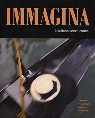 Immagina: L'Italiano Senza Confini 9781605761206
