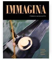 Immagina: L'Italiano Senza Confini 9781605761213