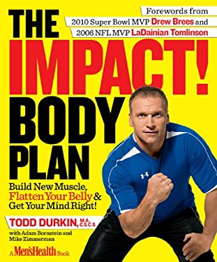 The Impact! Body Plan: Build New Muscle, Flatten Your Belly & Get Your Mind Right! 9781609611828