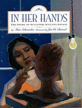 In Her Hands: The Story of Sculptor Augusta Savage 9781600603327