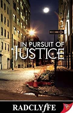 In Pursuit of Justice 9781602821484