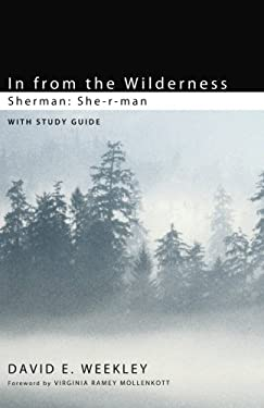 In from the Wilderness: She-r-man 9781608995448