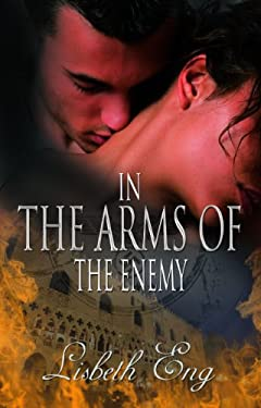 In the Arms of the Enemy 9781601548290