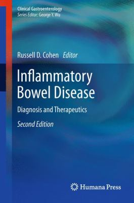 Inflammatory Bowel Disease: Diagnosis and Therapeutics 9781603274326