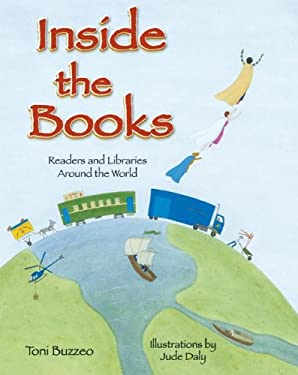 Inside the Books: Readers and Libraries Around the World 9781602130586