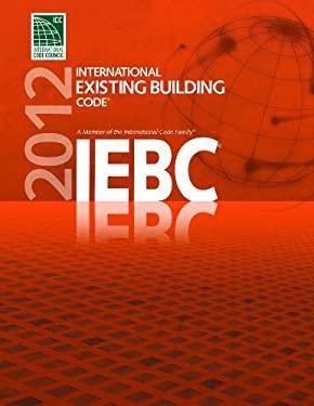 International Existing Building Code 9781609830441