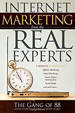 Internet Marketing from the Real Experts 9781600377440