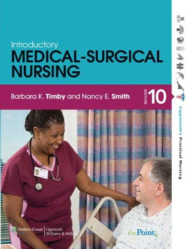 Introductory Medical-Surgical Nursing [With CDROM] 9781605470634