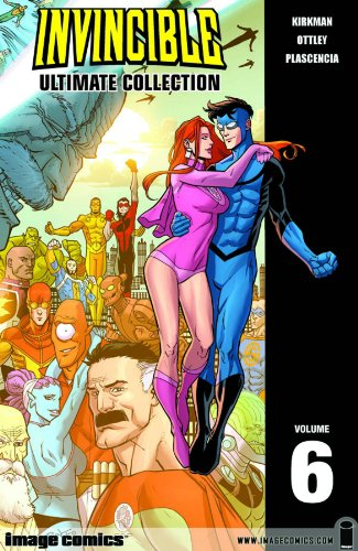 Invincible Ultimate Collection, Volume 6 9781607063605