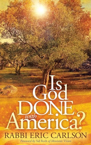 Is God Done with America? 9781600378768