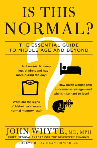 Is This Normal?: The Essential Guide to Middle Age and Beyond 9781609611217