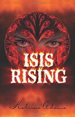 Isis Rising 9781606930021