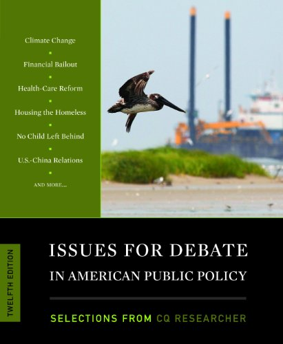 Issues for Debate in American Public Policy: Selections from the CQ Researcher 9781608718290