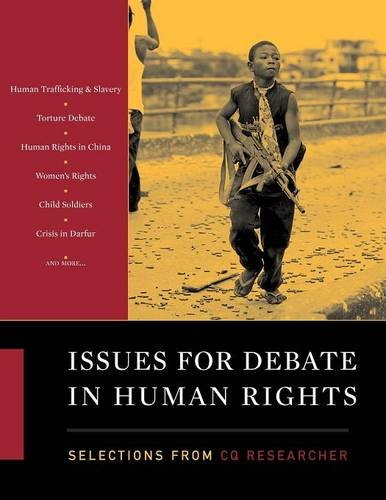 Issues for Debate in Human Rights: Selections from the CQ Researcher 9781608714124