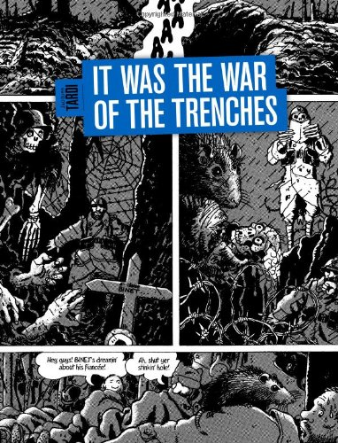 It Was the War of the Trenches 9781606993538