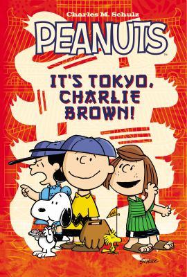 It's Tokyo, Charlie Brown 9781608862702