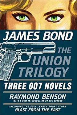 James Bond: The Union Trilogy: Three 007 Novels 9781605980072