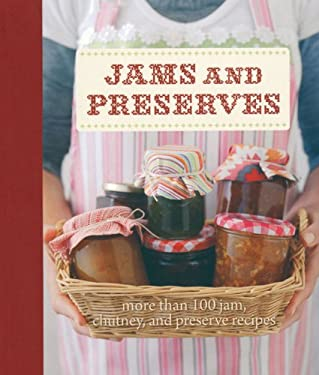 Jams and Preserves 9781607102984