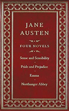 Jane Austen: Four Novels: Sense and Sensibility/Pride and Prejudice/Emma/Northanger Abbey 9781607100683