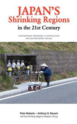 Japan's Shrinking Regions in the 21st Century 9781604977585
