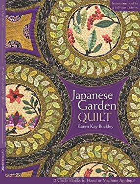 Japanese Garden Quilt: 12 Circle Blocks to Hand or Machine Applique 9781607050148