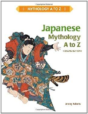 Japanese Mythology A to Z 9781604134353