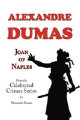 Joan of Naples (from Celebrated Crimes) 9781604501223