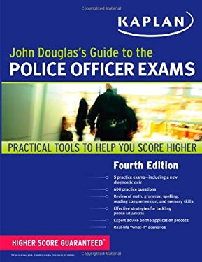 John Douglas's Guide to the Police Officer Exams 9781607148463