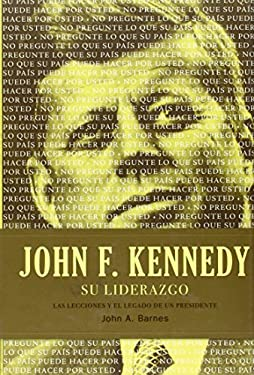 John F. Kennedy su Liderazgo = John F. Kennedy on Leadership 9781602552791