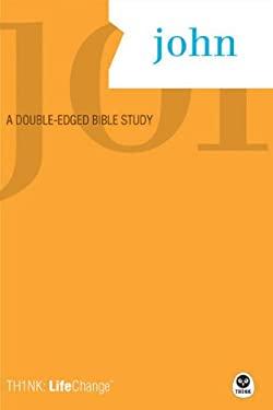 John: A Double-Edged Bible Study 9781600060014