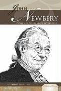 John Newbery: Father of Children's Literature 9781604537642