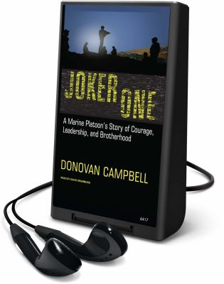 Joker One: A Marine Platoon's Story of Courage, Leadership, and Brotherhood [With Earbuds] 9781608478958