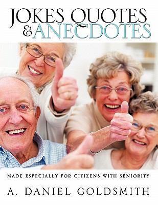 Jokes Quotes & Anecdotes 9781609577698