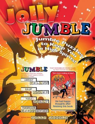 Jolly Jumble: Jumble Puzzles to Keep You in High Spirits! 9781600782145