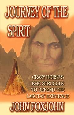 Journey of the Spirit 9781603180047