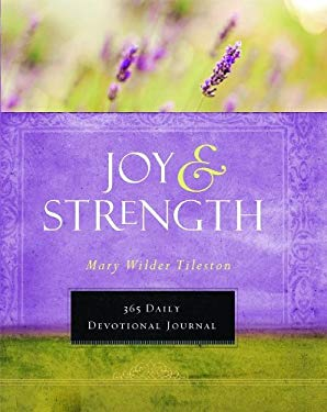Joy & Strength: A 365 Devotional Journal 9781609361013