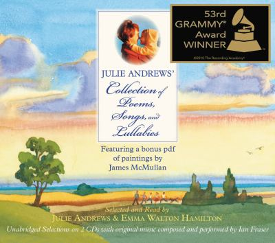 Julie Andrews' Collection of Poems, Songs, and Lullabies 9781600247583