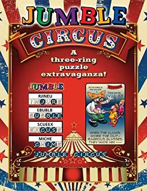 Jumble Circus: A Three-Ring Puzzle Extravaganza! 9781600787393
